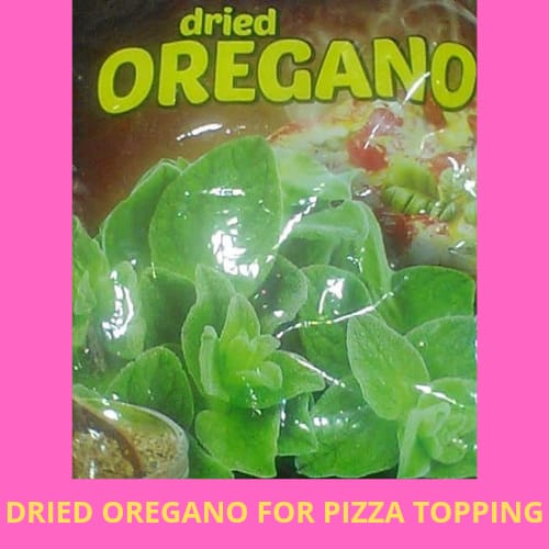 Z-DRIED OREGANO FOR PIZZA TOPPING